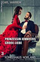 Königshaus Norland #3 Prinzessin Jennifers große Liebe