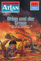 Atlan 93: Atlan und der Graue (Heftroman)