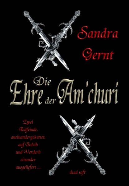 Die Ehre der Am'churi