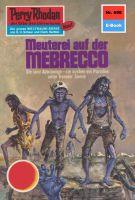 Perry Rhodan 698: Meuterei auf der MEBRECCO (Heftroman)