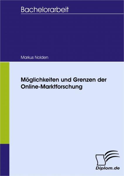 Möglichkeiten und Grenzen der Online-Marktforschung