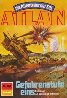 Atlan 562: Gefahrenstufe eins (Heftroman)