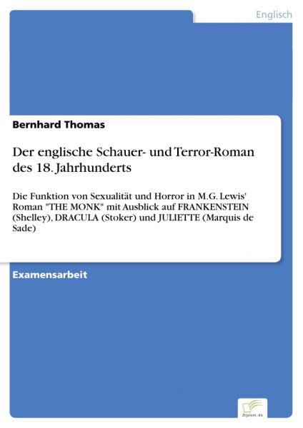 Der englische Schauer- und Terror-Roman des 18. Jahrhunderts