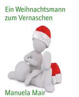Ein Weihnachtsmann zum Vernaschen