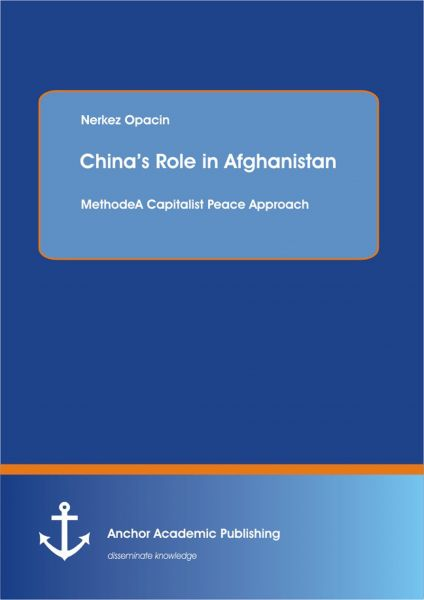 China's Role in Afghanistan: A Capitalist Peace Approach