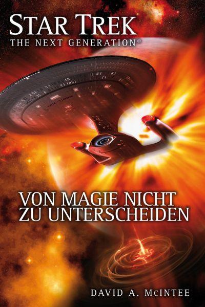 Star Trek - The Next Generation 07: Von Magie nicht zu unterscheiden