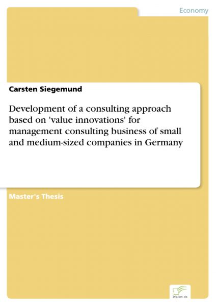 Development of a consulting approach based on 'value innovations' for management consulting business