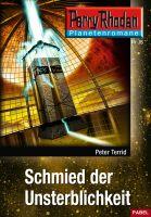 Planetenroman 15: Schmied der Unsterblichkeit