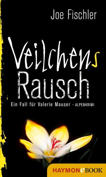 Veilchens Rausch