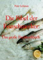 Die Bibel der Feinschmecker: