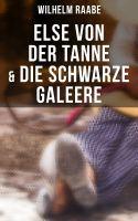 Else von der Tanne & Die schwarze Galeere