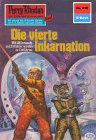 Perry Rhodan 830: Die vierte Inkarnation (Heftroman)
