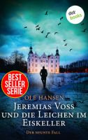 Jeremias Voss und die Leichen im Eiskeller  - Der neunte Fall