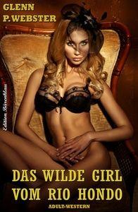 Das wilde Girl vom Rio Hondo