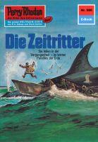 Perry Rhodan 580: Die Zeitritter (Heftroman)