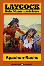 Laycock Western 95: Apachen-Rache