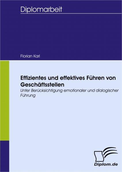 Effizientes und effektives Führen von Geschäftsstellen