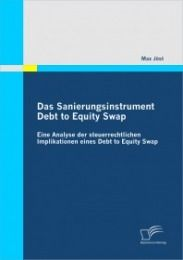 Das Sanierungsinstrument Debt to Equity Swap