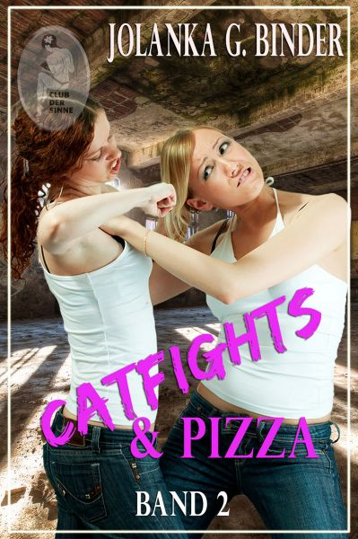 Catfights & Pizza, Band 2