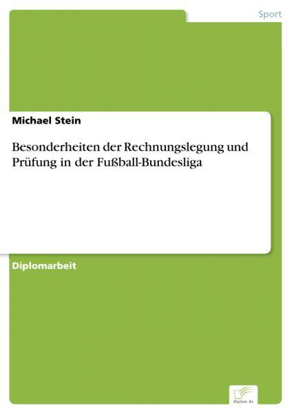 Besonderheiten der Rechnungslegung und Prüfung in der Fußball-Bundesliga