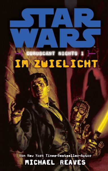 Star Wars: Im Zwielicht - Coruscant Nights 1