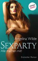 Sexparty - Alle machen mit!