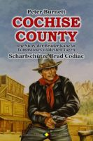 COCHISE COUNTY Western 05: Scharfschütze Brad Codiac