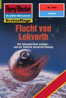 Perry Rhodan 1832: Flucht von Lokvorth (Heftroman)