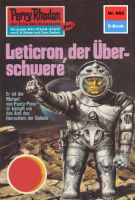 Perry Rhodan 663: Leticron, der Überschwere (Heftroman)