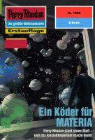 Perry Rhodan 1985: Ein Köder für MATERIA (Heftroman)