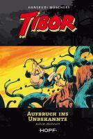 Tibor 7: Aufbruch ins Unbekannte
