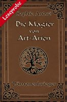 Die Magier von Art-Arien - Band 2 Leseprobe XXL