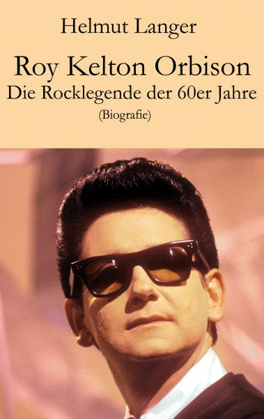 Roy Kelton Orbison