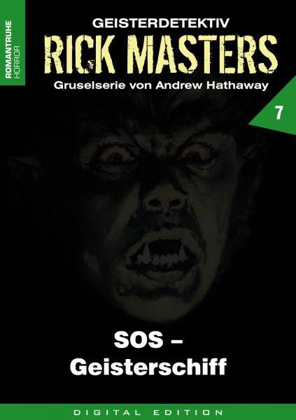 Rick Masters 07 - SOS - Geisterschiff