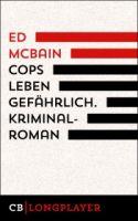 Cops leben gefährlich. 1. Kriminalroman aus dem 87. Polizeirevier