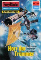 Perry Rhodan 1401: Herr der Trümmer (Heftroman)