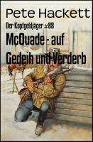 McQuade - auf Gedeih und Verderb