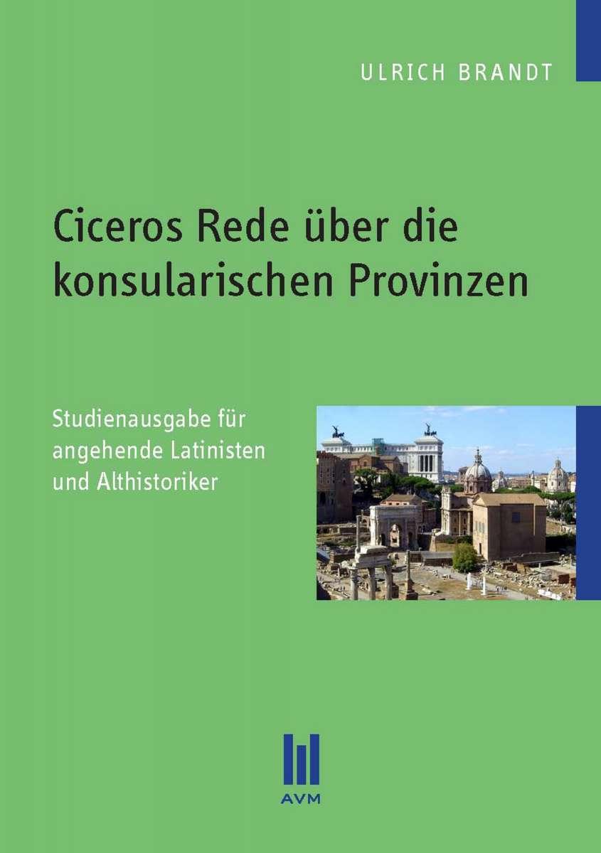 Ciceros Rede über die konsularischen Provinzen (Ulrich