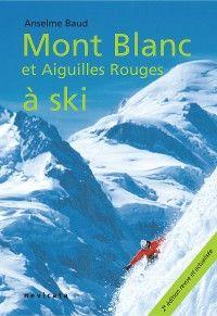 Chamonix : Mont Blanc et Aiguilles Rouges à ski