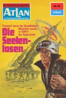 Atlan 84: Die Seelenlosen (Heftroman)
