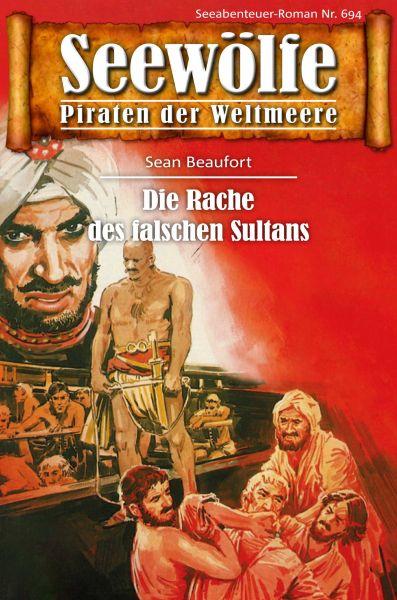 Seewölfe - Piraten der Weltmeere 694