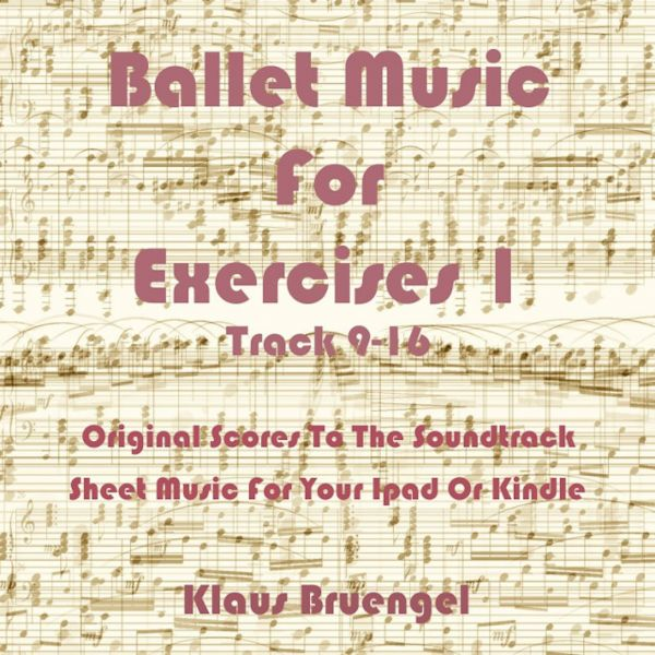 Ballet Music For Exercises 1, Track 9-16