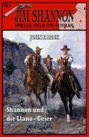 SHANNON #4: Shannon und die Llano-Geier