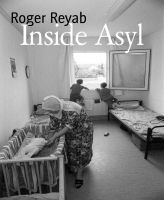 Inside Asyl