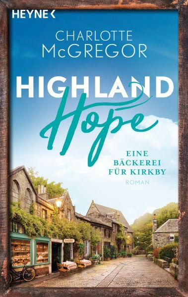 Highland Hope 4 - Eine Bäckerei für Kirkby