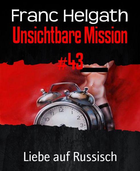 Unsichtbare Mission #43