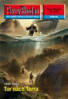 Perry Rhodan 2576: Tor nach Terra (Heftroman)