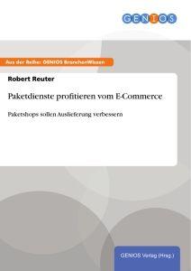 Paketdienste profitieren vom E-Commerce