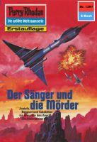 Perry Rhodan 1397: Der Sänger und die Mörder (Heftroman)
