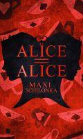 Alice = Alice